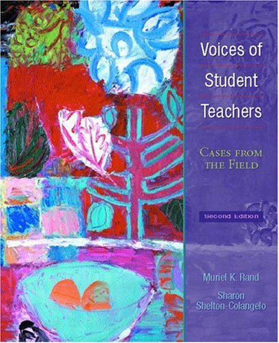 9780130941305: Voices of Student Teachers: Cases From the Field (2nd Edition)