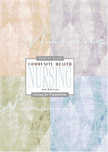 9780130941497: Community Health Nursing: Caring for Populations
