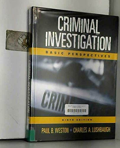 9780130942081: Criminal Investigation: Basic Perspectives (9th Edition)