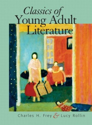 The Classics of Young Adult Literature: Charles H. Frey,