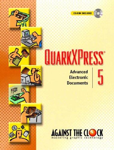 9780130942555: QuarkXPress 5: Advanced Electronic Documents