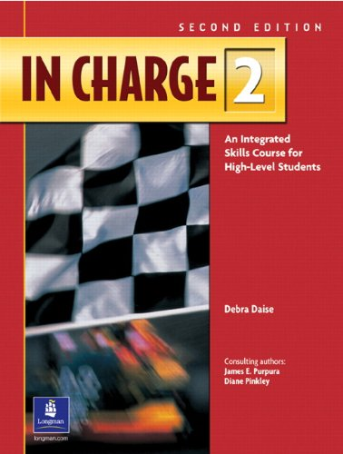 9780130942609: In Charge 2: An Integrated Skills Course for High-Level Students, 2nd Edition (Student Book)