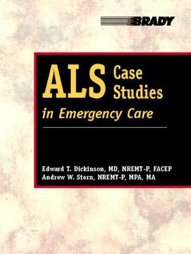 9780130943170: ALS Case Studies in Emergency Care (Brady Book)