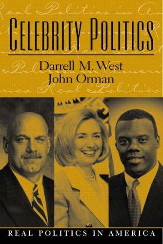 9780130943255: Celebrity Politics (Real Politics in America)