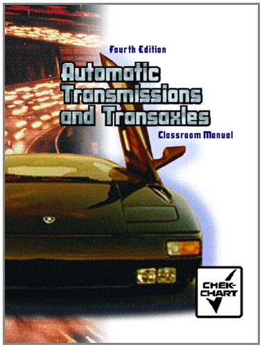 9780130943415: Automatic Transmissions and Transaxles: Classroom Manual