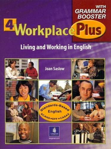 Workplace Plus Level 4 Teacher's Edition: Saslow