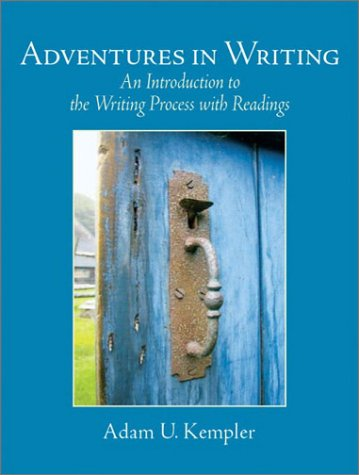 9780130943729: Adventures in Writing: An Introduction to the Writing Process with Readings