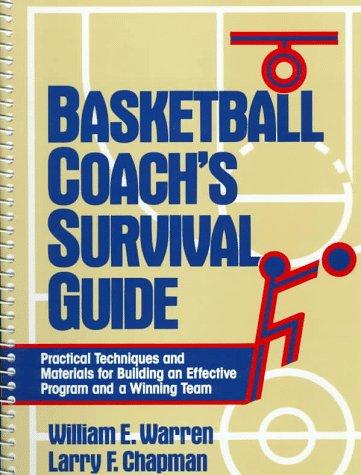 9780130943842: Basketball Coach's Survival Guide