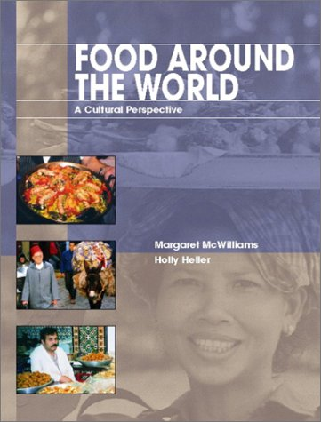 9780130944566: Food Around the World: A Cultural Perspective