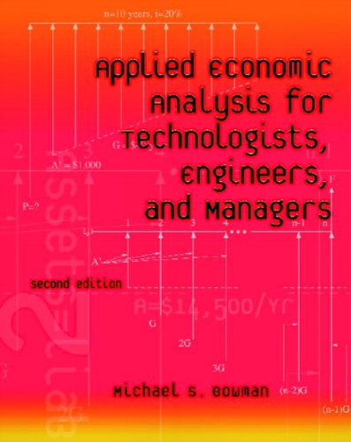 9780130945112: Applied Economic Analysis for Technologists, Engineers, and Managers (2nd Edition)