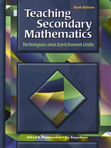 9780130945143: Teaching Secondary Mathematics: Techniques and Enrichment Units