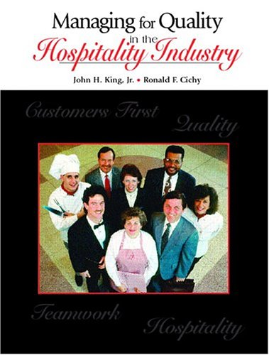 9780130945891: Managing for Quality in the Hospitality Industry