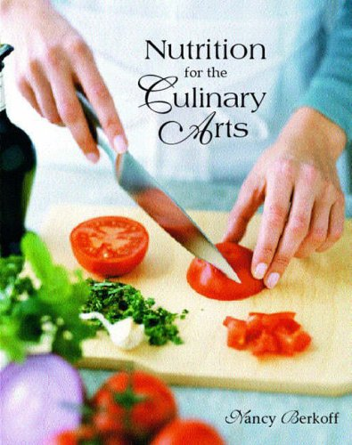 9780130946287: Nutrition for the Culinary Arts