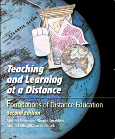 9780130946294: Teaching and Learning at a Distance: Foundations of Distance Education (2nd Edition)