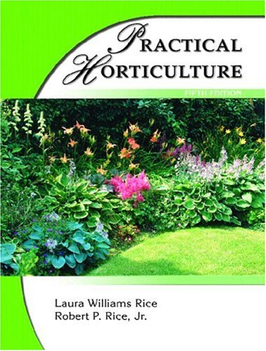 9780130946348: Practical Horticulture (5th Edition)