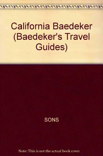 9780130947314: Baedeker's California (Baedeker's Travel Guides)
