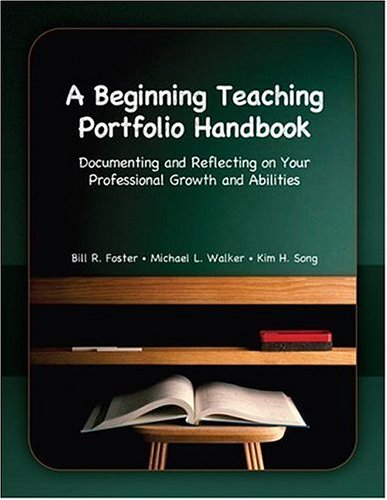 9780130947505: A Beginning Teaching Portfolio Handbook: Documenting and Reflecting on Your Professional Growth and Abilities