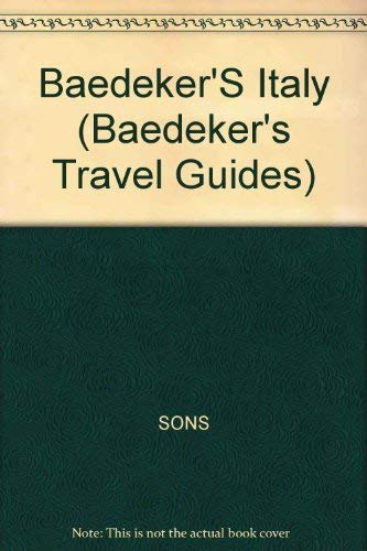 9780130947567: Baedeker Italy/Includes Map (Baedeker's Travel Guides)