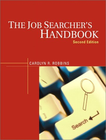 9780130947765: The Job Searcher's Handbook (2nd Edition)
