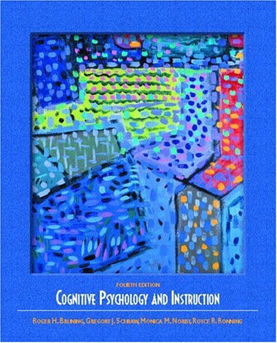 9780130947949: Cognitive Psychology and Instruction (4th Edition)