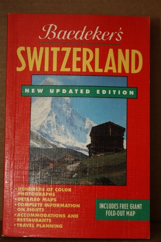 9780130948229: Baedeker Switzerland (Baedeker's Travel Guides)