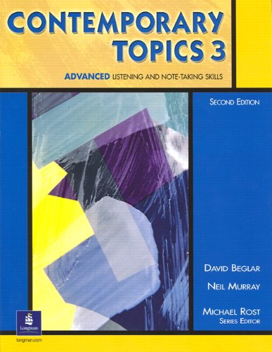 9780130948625: Contemporary Topics 3: Advanced Listening and Note-Taking Skills, 2nd Edition