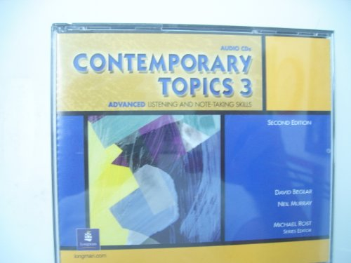 9780130948663: Contemporary Topics 3 Classroom Audio Program, Audio CDs: Advanced Listening and Note-Taking Skills