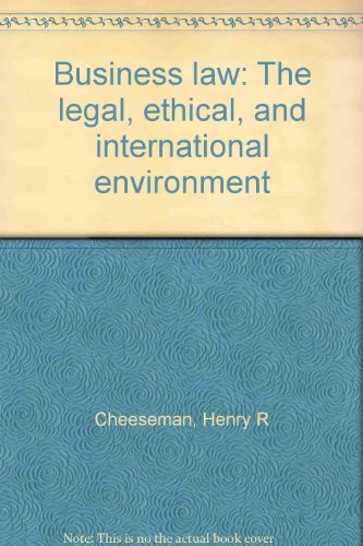 9780130949219: Title: Business law The legal ethical and international e