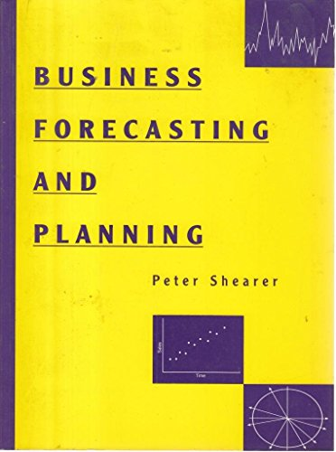 9780130949622: Business Forecasting and Planning