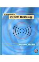 Introduction to Wireless Technology: Rogers, Gary S.,