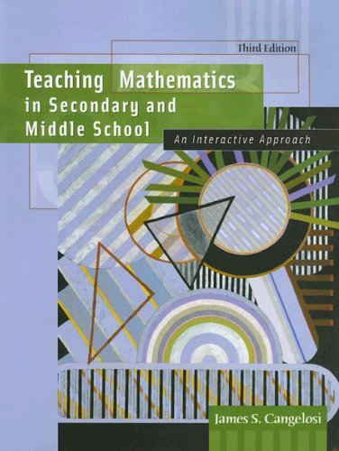 9780130950185: Teaching Mathematics in Secondary and Middle School: An Interactive Approach (3rd Edition)