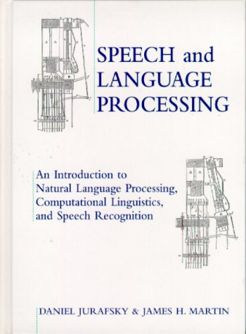 9780130950697: Speech and Language Processing: An Introduction to Natural Language Processing, Computational Linguistics and Speech Recognition