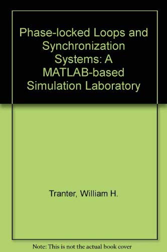 9780130951021: Phase-locked Loops and Synchronization Systems: A MATLAB-based Simulation Laboratory