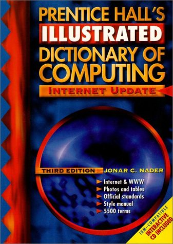 9780130951045: Prentice Hall's Illustrated Dictionary of Computing (3rd Edition)