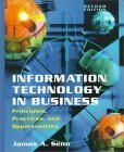9780130951892: Information Technology in Business: Principles, Practices and Opportunities