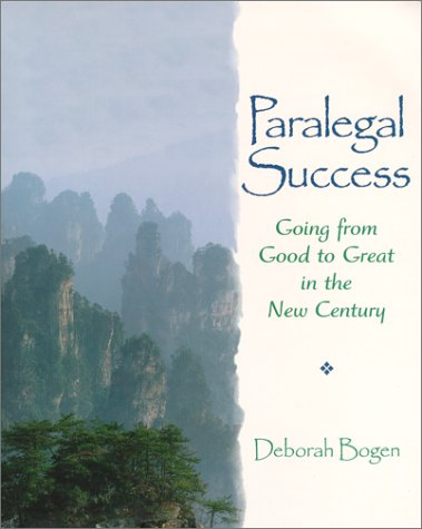 9780130951939: Paralegal Success: Going from Good to Great in the New Century: Going from Good to Great in a New Century (Prentice Hall Paralegal)