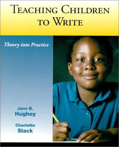 9780130951946: Teaching Children to Write