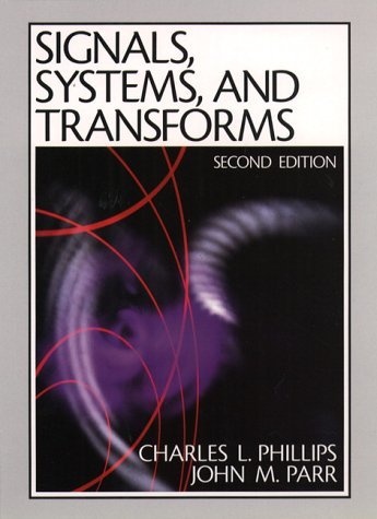 9780130953223: Signals, Systems and Transforms (2nd Edition)