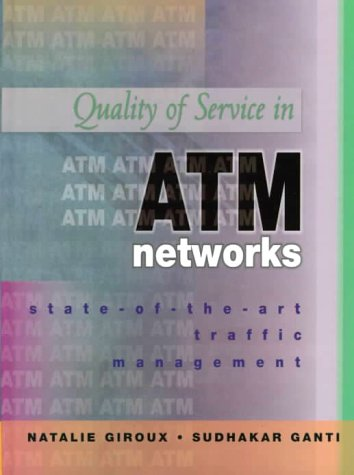 9780130953872: Quality of Service for ATM Networks