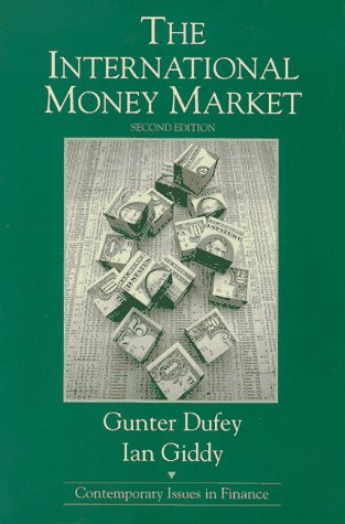 9780130954077: The International Money Market (Contemporary Issues in Finance)