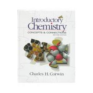 9780130954329: Introductory Chemistry: Concepts & Connections