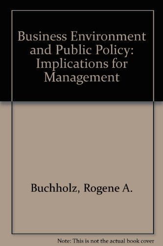 9780130954572: Business Environment and Public Policy: Implications for Management