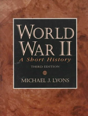 9780130954770: World War II: A Short History (3rd Edition)