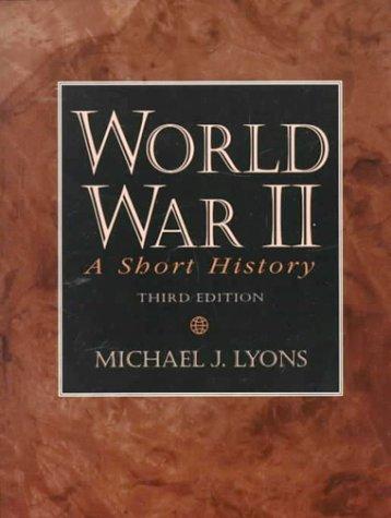 9780130954770: World War II: A Short History (3rd Edition)