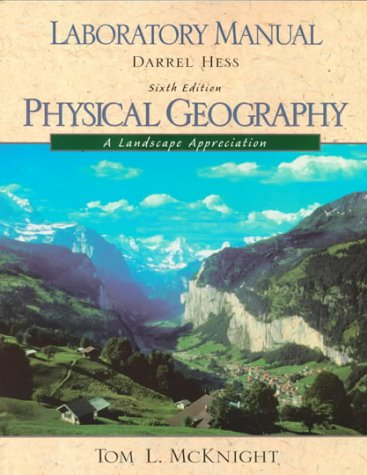 9780130955210: Physical Geography Lab Manual