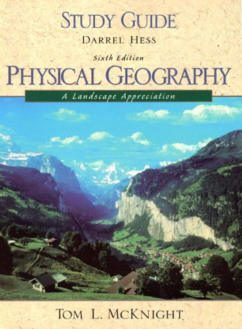 9780130955234: Study Guide Physical Geography : A Landscape Appreciation
