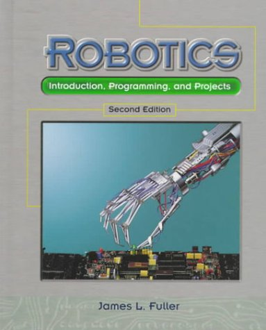 9780130955432: Robotics: Introduction, Programming, and Projects (2nd Edition)