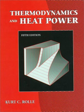 9780130955616: Thermodynamics and Heat Power (5th Edition)
