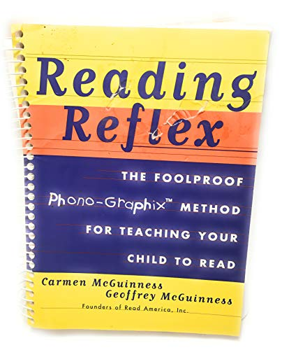 9780130957511: Reading Reflex- The Foolproof Phono-Graphic Methos For Teaching Your Child To Read