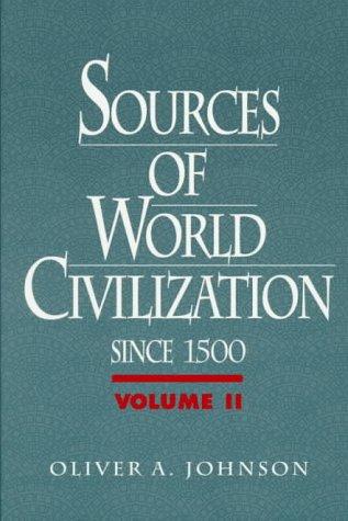 9780130958297: Sources of World Civilization, Vol. II: Since 1500